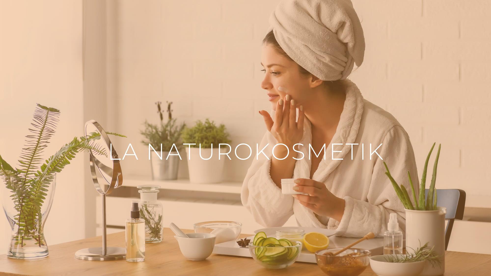 Pour tout savoir sur la naturokosmetik