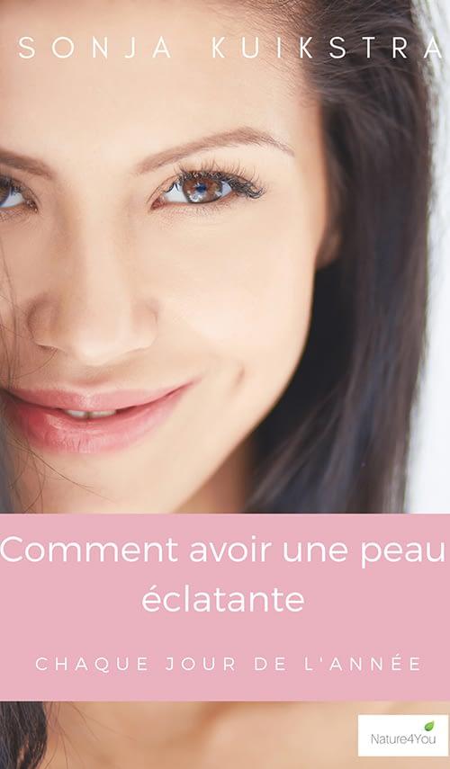 ebook-par-Sonja-Kuikstra-deNature4You-Comment-avoir-une-peau-eclatante